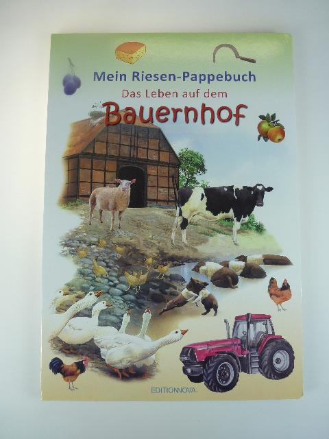 12-9200097, XXL Mein Riesen-Pappebuch - Das Leben auf dem Bauernhof 50 x 34 cm