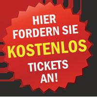Jetzt kostenlos Tickets ordern
